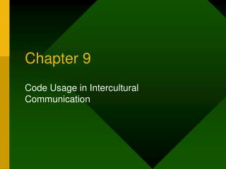 Code Usage in Intercultural Communication