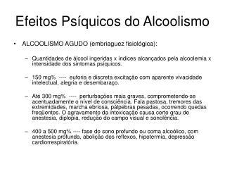 Efeitos Ps quicos do Alcoolismo