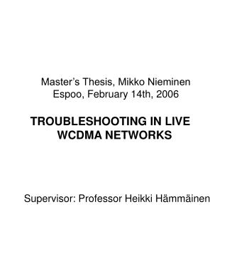 Master s Thesis, Mikko Nieminen Espoo, February 14th, 2006