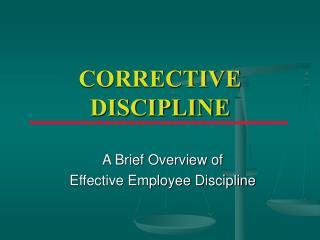 CORRECTIVE DISCIPLINE