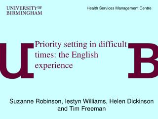 Priority setting in difficult times: the English experience