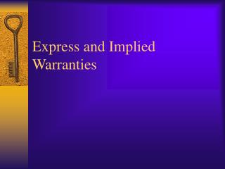 Express and Implied Warranties