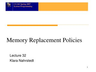 Memory Replacement Policies