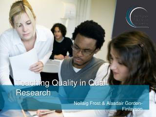 Teaching Quality in Qual Research