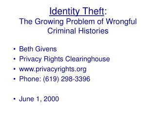 Identity Theft: The Growing Problem of Wrongful Criminal Histories