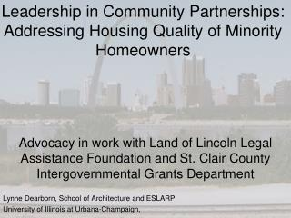 Leadership in Community Partnerships: Addressing Housing Quality of Minority Homeowners
