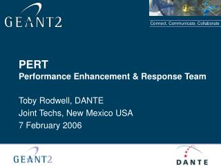 PERT Performance Enhancement  Response Team