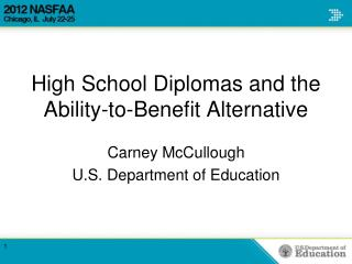 High School Diplomas and the Ability-to-Benefit Alternative