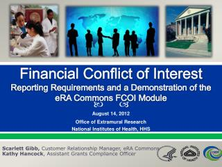 Financial Conflict of Interest  Reporting Requirements and a Demonstration of the eRA Commons FCOI Module