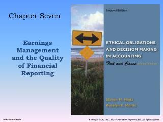 Chapter Seven    Earnings Management and the Quality of Financial Reporting