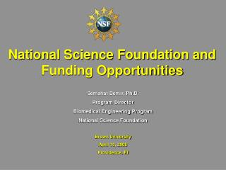 National Science Foundation and Funding Opportunities