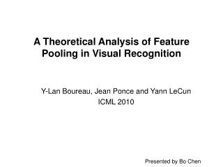 A Theoretical Analysis of Feature Pooling in Visual Recognition