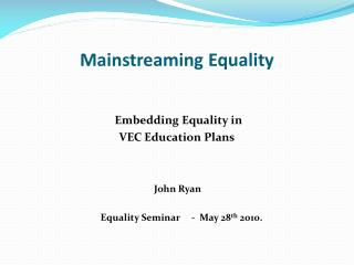 Mainstreaming Equality