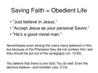 Saving Faith  Obedient Life