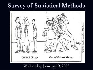 Survey of Statistical Methods