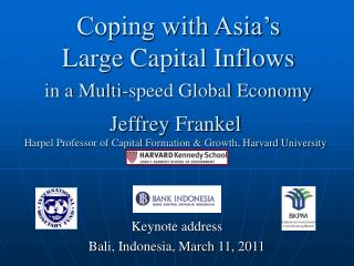 Coping with Asia s Large Capital Inflows   in a Multi-speed Global Economy