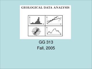 GG 313 Fall, 2005
