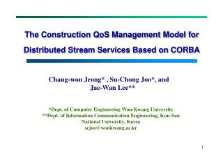 The Construction QoS Management Model for Distributed Stream Services Based on CORBA