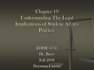 Chapter 19 Understanding The Legal Implications of Student Affairs Practice