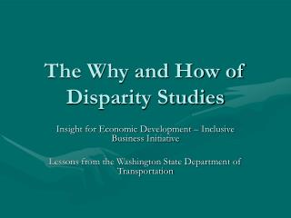 The Why and How of Disparity Studies