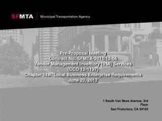 Pre-Proposal Meeting Contract No. SFMTA-2011