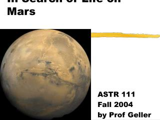 In Search of Life on Mars