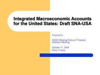 Integrated Macroeconomic Accounts for the United States: Draft SNA-USA