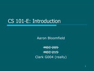 CS 101-E: Introduction