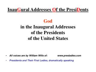 InauGural Addresses Of the PresiDents  God  in the Inaugural Addresses  of the Presidents of the United States