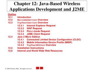 Chapter 12: Java-Based Wireless Applications Development and J2ME