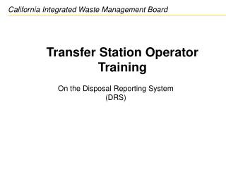 Transfer Station Operator Training