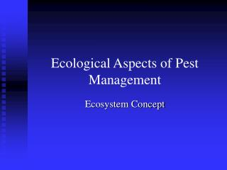 Ecological Aspects of Pest Management