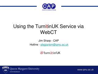 Using the TurnitinUK Service via WebCT