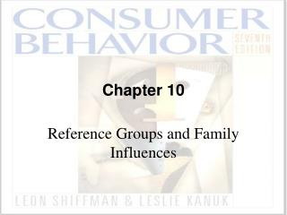 Reference Groups and Family Influences