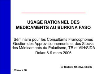 USAGE RATIONNEL DES MEDICAMENTS AU BURKINA FASO