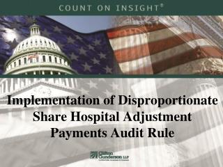 Implementation of Disproportionate Share Hospital Adjustment Payments Audit Rule