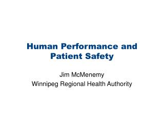 Human Performance and Patient Safety