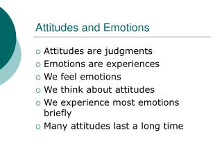 Attitudes and Emotions