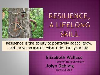 Resilience, A Lifelong skill