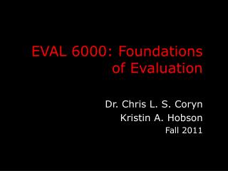 EVAL 6000: Foundations of Evaluation