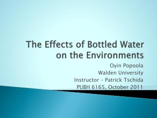 The Effects of Bottled Water on the Environments