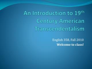 An Introduction to 19th Century American Transcendentalism