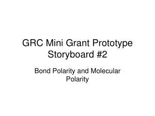 GRC Mini Grant Prototype Storyboard 2