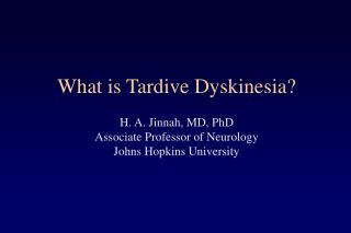What is Tardive Dyskinesia