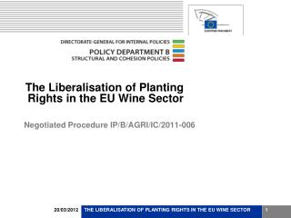 The Liberalisation of Planting Rights in the EU Wine Sector