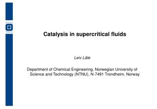 Catalysis in supercritical fluids