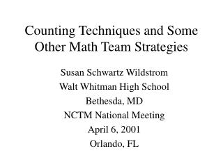 Counting Techniques and Some Other Math Team Strategies