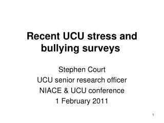 Recent UCU stress and bullying surveys