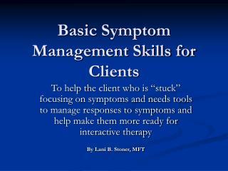 Basic Symptom Management Skills for Clients