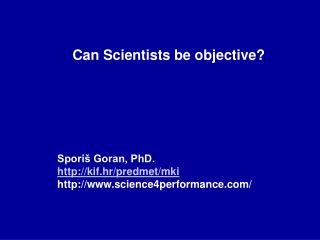 Can Scientists be objective